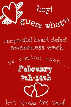 CHD's affect 1 in 100    Congenital heart defect awareness #CHD awareness for Brylee <3  Www.Facebook.com/bryleesbravebattle