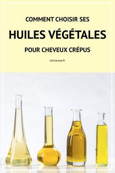 Comment choisir vos huiles végétales pour entretenir vos cheveux crépus.