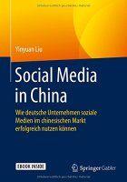 Zusammenfassung Social Media in China von Yinyuan Liu. Kein Facebook, kein YouTube, kein Twitter – dafür QQ, Youku und Sina Weibo.