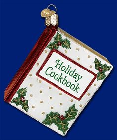 Christmas Cookbook, Glass Ornaments form Old World Christmas