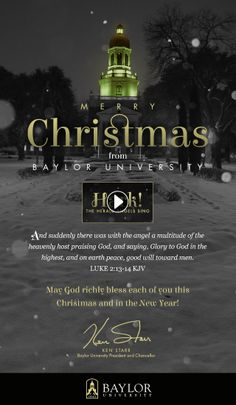 Merry Christmas 2013 from #Baylor University and President Ken Starr! (click through for full effect)