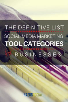Definitive List of Social Media Marketing Tool Cateogories for Businesses (portrait)