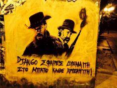 "antinazi graffiti ""django,bullets and dynamite, up the Golden Dawn member's arse"" Urban Art, Dawn, Graffiti, Street Art, Bullets, Movie Posters, Truths, Walls, City Art"