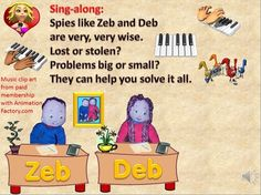 Anti-bullying K-2 sing along song called 'Spies like Zeb and Deb'