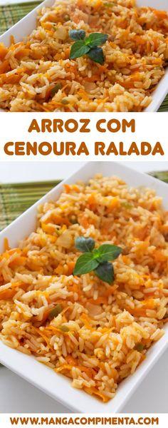 Arroz com Cenoura Ralada - para um almoço nutritivo! #receitas #comidas #arroz #vegetariano #comidadeverdade