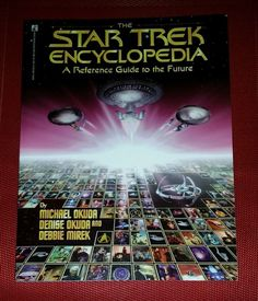 The STAR TREK ENCYCLOPEDIA An Exhaustive Reference Guide 5000 Entries OKUDA pb