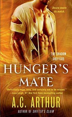 Hunger's Mate (The Shadow Shifters Book 5) by A. C. Arthur, http://www.amazon.com/dp/B00LRXCH3C/ref=cm_sw_r_pi_dp_5rkQub1K2VEWD