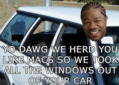 We heard you like Macs so we took all the Windows out of your car! Suddenly, being a Mac fan wasn't so cool. Tastefully Offensive, Getting Old, I Laughed, Laughter, Haha, Funny Pictures, Windows, Humor, Funny Stuff