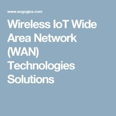 Wireless IoT Wide Area Network (WAN) Technologies Solutions (Mind Commerce report 5-50% off at Eogogics): #WWAN communications is one of the most important aspects of an #IoT network, which includes alternatives such as Low Power Wide Area Network (#LPWAN) ... transformation from traditional #M2M to global IoT networks. Adoption of IoT connectivity creates substantial opportunities for LPWAN network, hardware, and software services … www.eogogics.com/?p=18991