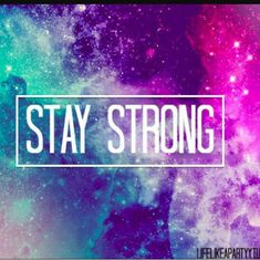 We believe these inspirational stay strong messages and quotes will give you support to learn how to stay strong during tough situation and never give up. Stay Strong Images, Stay Strong Quotes, Love Quotes Wallpaper, Sad Wallpaper, Galaxy Quotes, I Hate My Life, Marken Logo, Message Quotes, Daily Challenges