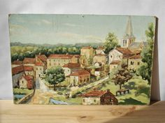 French antique painting - A small village in the south of France - oil painting on cardboard