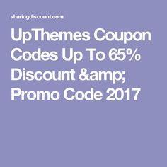 UpThemes Coupon Codes Up To 65% Discount & Promo Code 2017