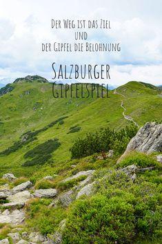 Das Salzburger Gipfelspiel ist das Wander-Highlight im Salzburger Land Nature, Travel, Hiking Trails, Explore, Hiking, Viajes, Nice Asses, Naturaleza, Destinations