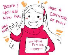 宇宙艦隊RAMBO-Tumblr <Dipper and Mabel's Guide to Mystery and Non-Stop Fun!> Mabel Pines-Certificate of Fun!