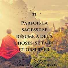 Parfois la sagesse se résume à deux choses: se taire et observer. #citation #citationdujour #proverbe #quote #frenchquote #pensées #phrases