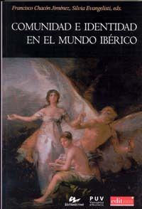Comunidad e identidad en el mundo ibérico, 2013 http://absysnet.bbtk.ull.es/cgi-bin/abnetopac?TITN=495335