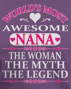 The Tatted! - Annamarie Waltz - The Tatted! The Tatted! Nan Quotes, Grandma Quotes, Quotes To Live By, Love Quotes, Daughter Quotes, Family Quotes, Happy Grandparents Day, Nana T Shirts, Sweet Nothings