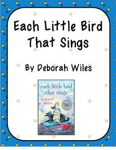 This is a 27 page packet on the novel Each Little Bird That Sings, by Deborah Wiles.  Page 1- Cover page Pages 2 to 3- Beginning of novel comprehension questions Pages 4 to 5- Dialogue Pages 6 to 9- Comprehension questions Pages 10 to 11- Journal prompts Pages 12 to 13- First and third person point of view Page 14- Internal and external conflict Pages 15 to 16- Similes Page 17- Story Plot Organizer  Page 18- Author's Tone Page 19- Mood Pages 20 to 21- Journal responses Pages 22 to 25- ...