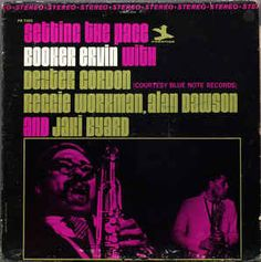Booker Ervin With Dexter Gordon - Setting The Pace