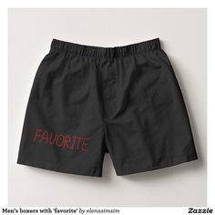 Men's boxers with 'favorite'