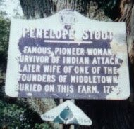 One of the Merrell ancestors. Penelope Stout immigrated to NJ from the Netherlands in the 1600's. A New Jersey folk heroine.