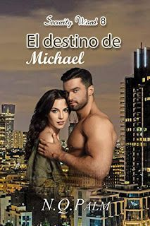LIBREANDO CON CRISTINA PARDO: Libro de N.Q.Palm - El destino de Michael (Securit... Saga, Kindle, Childrens Books, Wrestling, Movies, Movie Posters, Fictional Characters, Tel Aviv, Dio