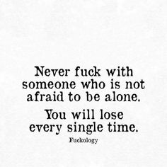 Every single time. truer words haven't been written. Sarcastic Quotes, True Quotes, Words Quotes, Great Quotes, Quotes To Live By, Motivational Quotes, Funny Quotes, Inspirational Quotes, Sayings