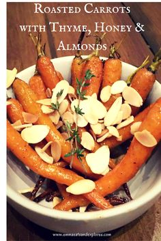 Roasted Carrots with Thyme, Honey & Toasted Almonds by Emma Eats & Explores - SCD, Paleo, Glutenfree, Grainfree, Dairyfree, Sugarfree, Vegetarian, Clean Eating