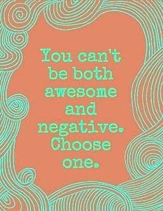 Choose awesome ~ every time!