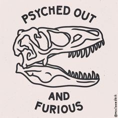 PSYCHED OUT AND FURIOUS #mxblck #trex #illustration by maximumblack
