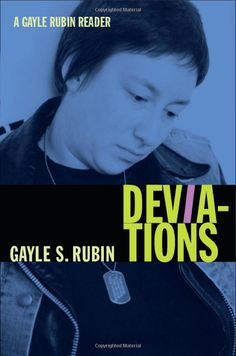 Amazon.com: Deviations: A Gayle Rubin Reader (a John Hope Franklin Center Book) (9780822349860): Gayle S. Rubin: Books