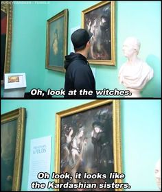 When Rob and Scott took in some fine art. | 22 Times The Kardashians Proved That They're Actually Hilarious