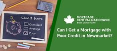 Here are some of the factors that Newmarket lenders will consider closely if you have bad credit score. Rise your chances to get a mortgage. Credit Score, Chalkboard Quotes, I Can, Knowledge, Real Estate, How To Get, Canning, Real Estates, Home Canning