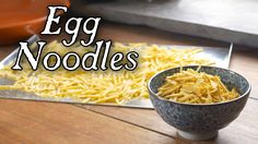 Vermicelli Egg Noodles - 18th Century Cooking S6E6