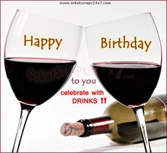 Happy Birthday Greeting With Wine To Post On Friends Wall - Yahoo Image Search Results