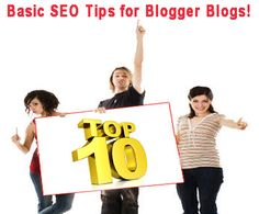 Top 10 Tips to make blogger Template SEO friendly.
