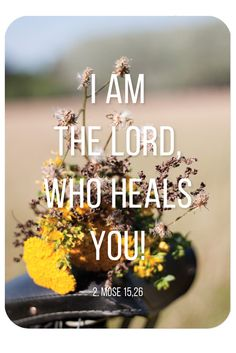 "Bibelvers auf der Karte: ""I am the Lord, who heals you!"" - 2. Mose 15,26"