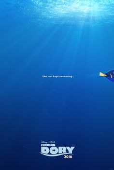 """Just keep swimming! The first poster for Pixar's Finding Dory was released Monday, showcasing a sweet throwback to 2003's Finding Nemo. """"She just kept swimming,"""" says the tag on the poster, which gives fans a look at Dory's fin as she swims in the ocean."""