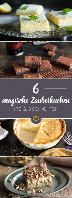 6 magische Zauberkuchen – 1 Teig, 3 Schichten A cake that is prepared in no time, but really makes something – we all dream of that, don't we? Italian Cookie Recipes, Italian Desserts, Baking Recipes, Cake Recipes, Italian Pastries, Food Cakes, Cakes And More, Cake Cookies, No Bake Cake