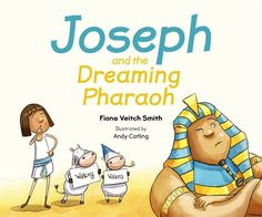 Joseph and the Dreaming Pharaoh - Fiona Veitch Smith