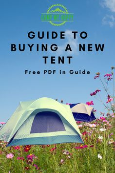 Buying a new tent? Read what to look for in a tent and get our FREE PDF - Tent Comparison Guide to help you choose the tent that is right for you.