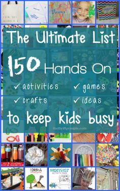 The ULTIMATE Kids Fun List! 150 Ideas, Games, Activities and Crafts to keep kids busy and away from the T.V.! Check out this fun ideas!