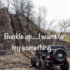 Buckle up #jeepgirl