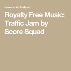 Royalty Free Music: Traffic Jam by Score Squad