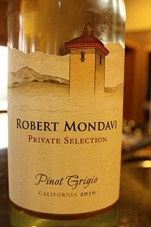 Robert Mondavi Pinot Grigio Private Selection 2010 - A Very Pleasant Pinot Grigio. $9, read more...