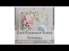 Easy Foamiran Poinsettia Frilly Foamiran Peony Flower Easy Foamiran Roses Shabby Chic Card Tutorial Out. Handmade Flowers, Diy Flowers, Fabric Flowers, Card Tutorials, Video Tutorials, How To Make Paper Flowers, Whimsy Stamps, Mini Roses, Card Making Techniques