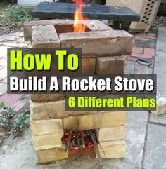 How To Build A Rocket Stove 6 Different Plans - SHTF, Emergency Preparedness, Survival Prepping, Homesteading