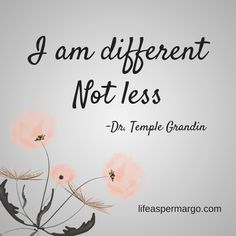 Autism, Aspergers Quote by Dr. Temple Grandin
