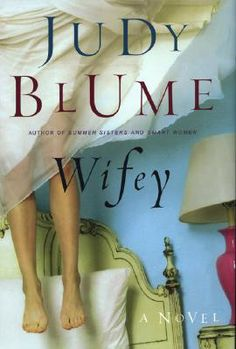 Wifey by Judy Blume. I should re-read this.