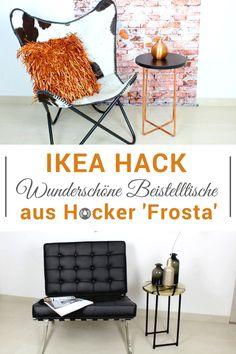 Aus Einem Einfachen Frosta Hocker Von Ikea Kann Man Tolle Beistelltische  Zaubern. Wir Haben Zwei